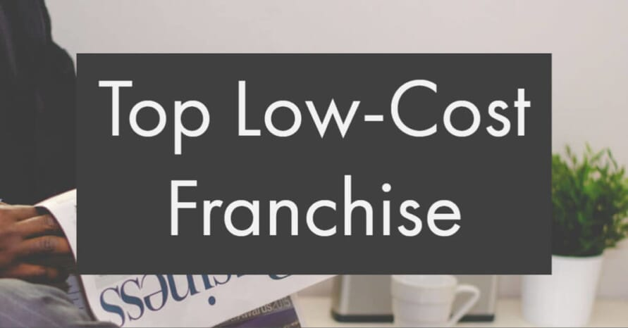 Top Low-Cost Franchise