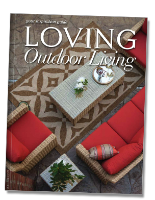 Loving Outdoor Living Magazine